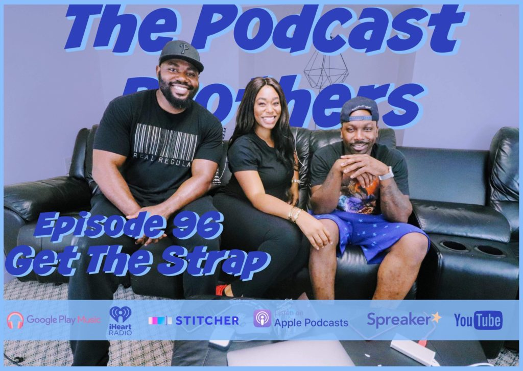 The podcast brothers featuring Chimere Nicole
